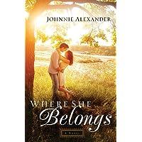Where She Belongs: A Novel