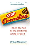 Stop Overeating: The 28-day plan to end emotional eating