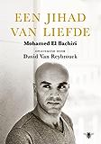 Een jihad van liefde (Dutch Edition)