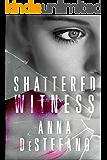 Shattered Witness