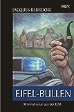 Eifel-Bullen: Ein Siggi-Baumeister-Krimi (Eifel-Krimi 21)