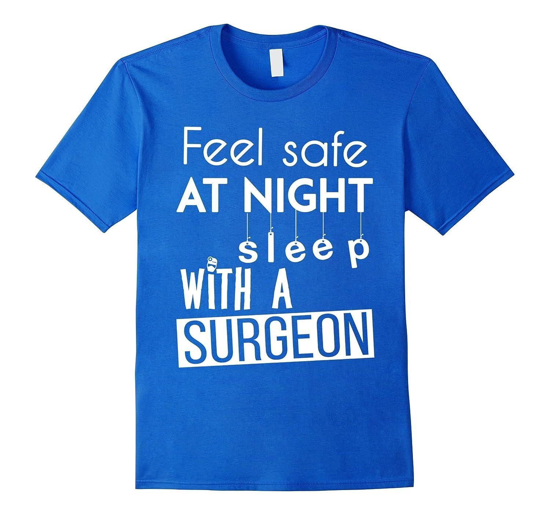 Surgeon T-shirt - Feel safe at night sleep with a Surgeon-TD