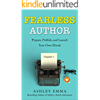 Fearless Author: Prepare, Publish and Launch Your Own eBook (step-by-step guide with bonuses including checklists and… book cover