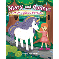 Mary and Connie:: Magical Forest - Little Girl and Unicorn Rescue New Friend (English Edition)