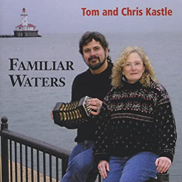 Tom Kastle & Chris - Familiar Waters - Amazon com Music