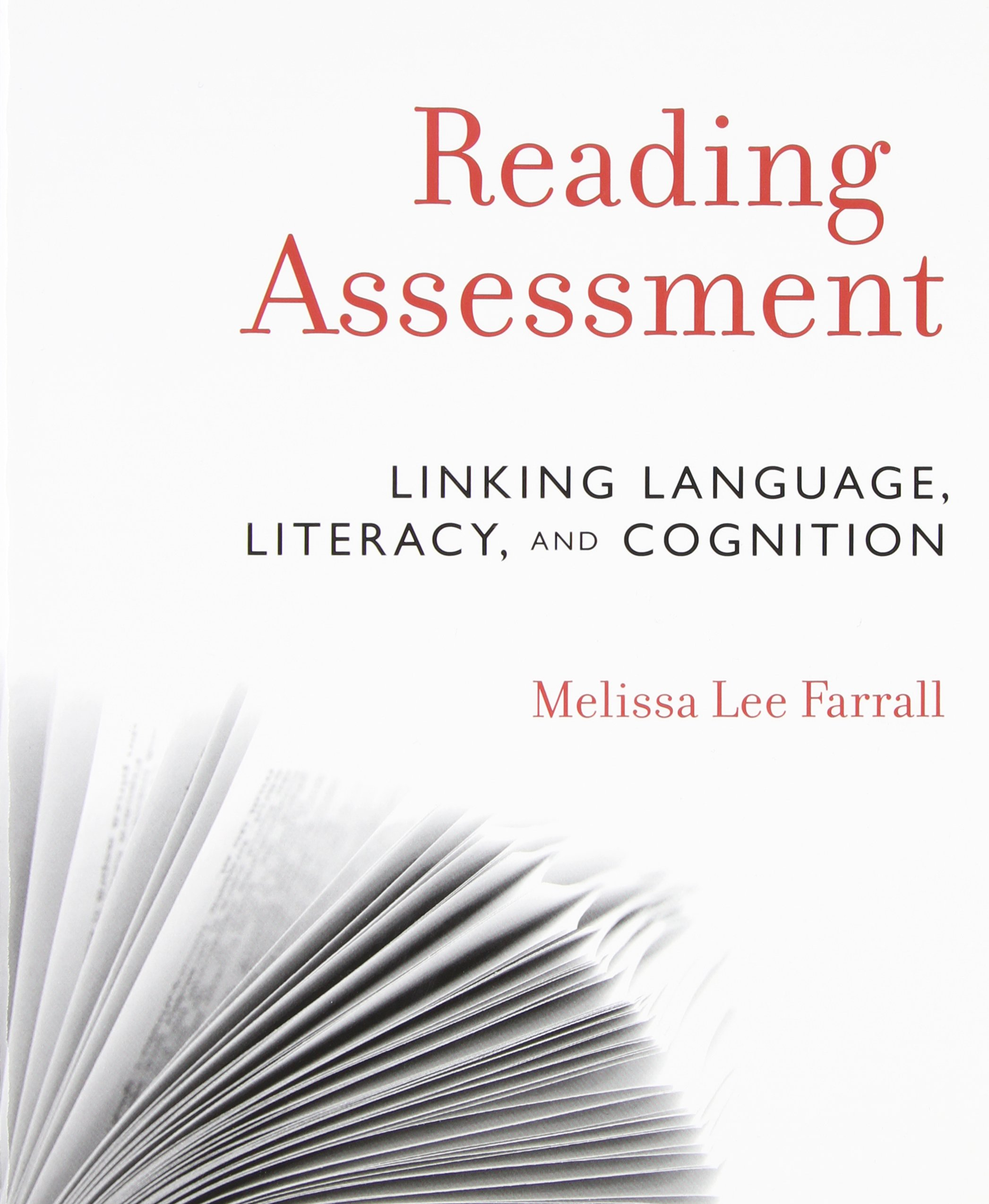 Reading Assessment: Linking Language, Literacy, and Cognition by imusti