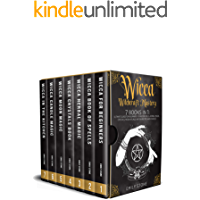 WICCA WITCHCRAFT MASTERY: 7 Books In 1: Ultimate Guide For Beginners to Master Spells, Herbal Magic, Crystals, Moon…