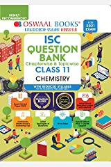Oswaal ISC Question Banks Class 11 Chemistry (Reduced Syllabus) (For 2021 Exam) Kindle Edition