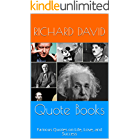 Quote Books: Famous Quotes on Life, Love, and Success