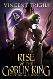 Rise of the Goblin King (Mantidom Book 1)