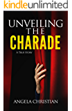 Unveiling The Charade
