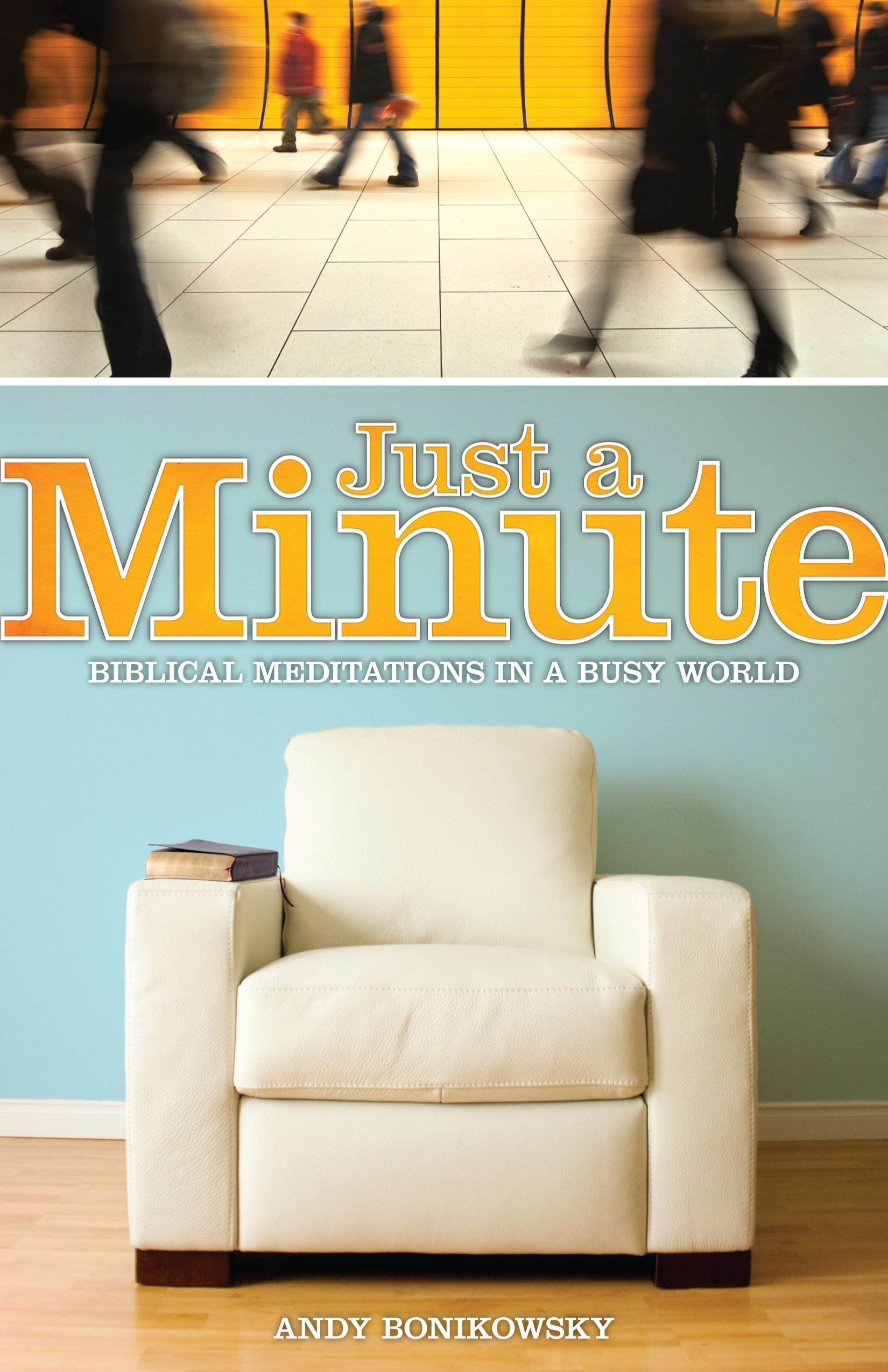 Just a Minute: Andy Bonikowsky: 9781606820650: Amazon.com: Books
