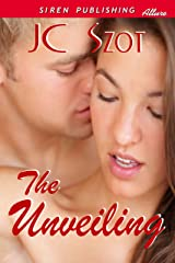 The Unveiling (Siren Publishing Allure) Kindle Edition
