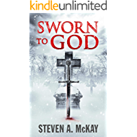 Sworn to God: An exciting historical thriller based on real events (The Forest Lord)