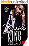 Mafia King (Royal Mafia Book 3)