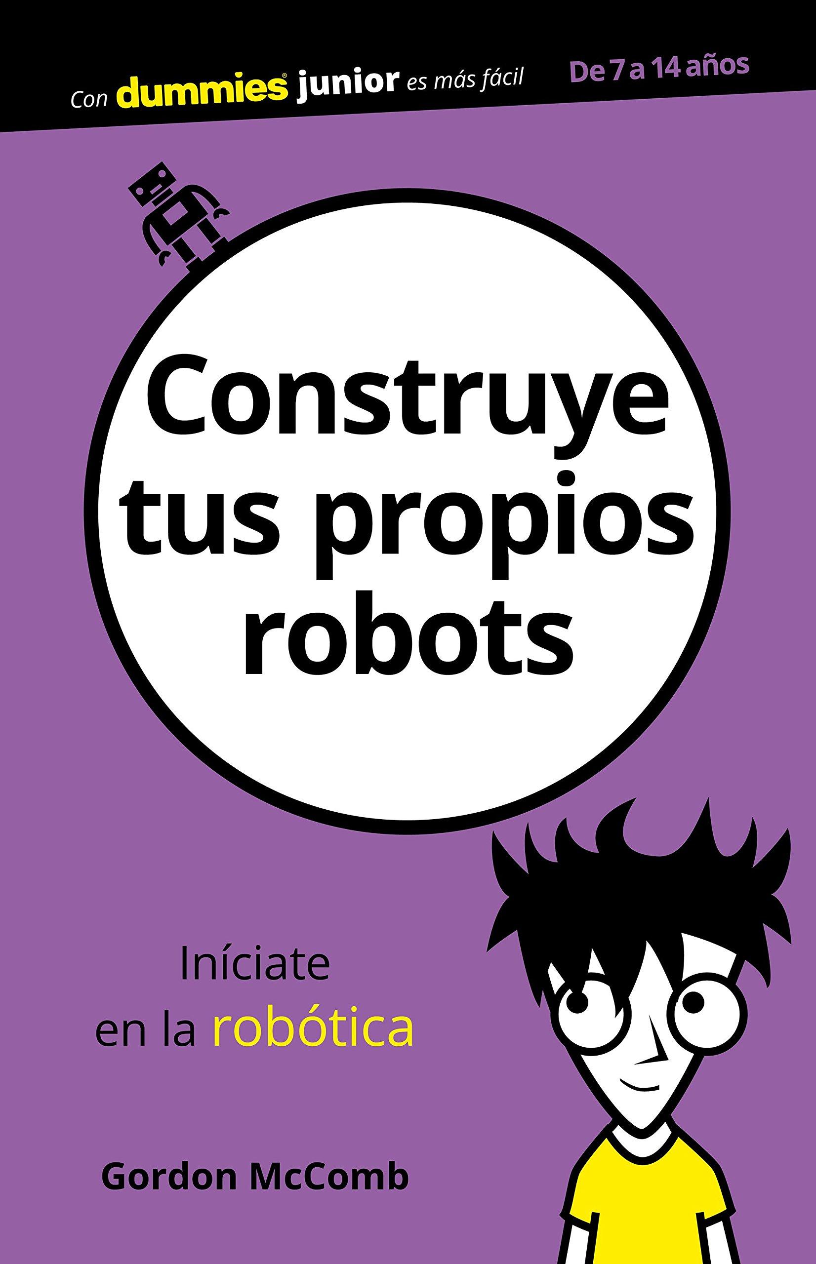 Construye tus propios robots (Spanish) Paperback – January 1, 2018