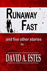 Runaway Fast: And Five Other Stories Kindle Edition