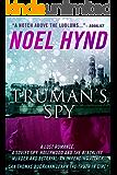 Truman's Spy: A Cold War Spy Thriller (Truman's Spy Series Book 1)