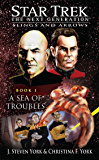 A Sea of Troubles: Slings and Arrows #1 (Star Trek: The Next Generation)