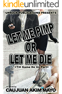 Amazon the pimp game rules of life ebook jeff lession kindle let me pimp or let me die fandeluxe Image collections