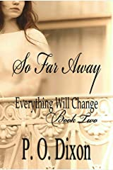So Far Away (Pride and Prejudice Everything Will Change Book 2) Kindle Edition
