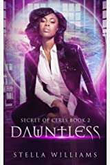 Dauntless (Secret of Ceres Book 2) Kindle Edition