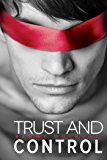 Trust and Control (English Edition)