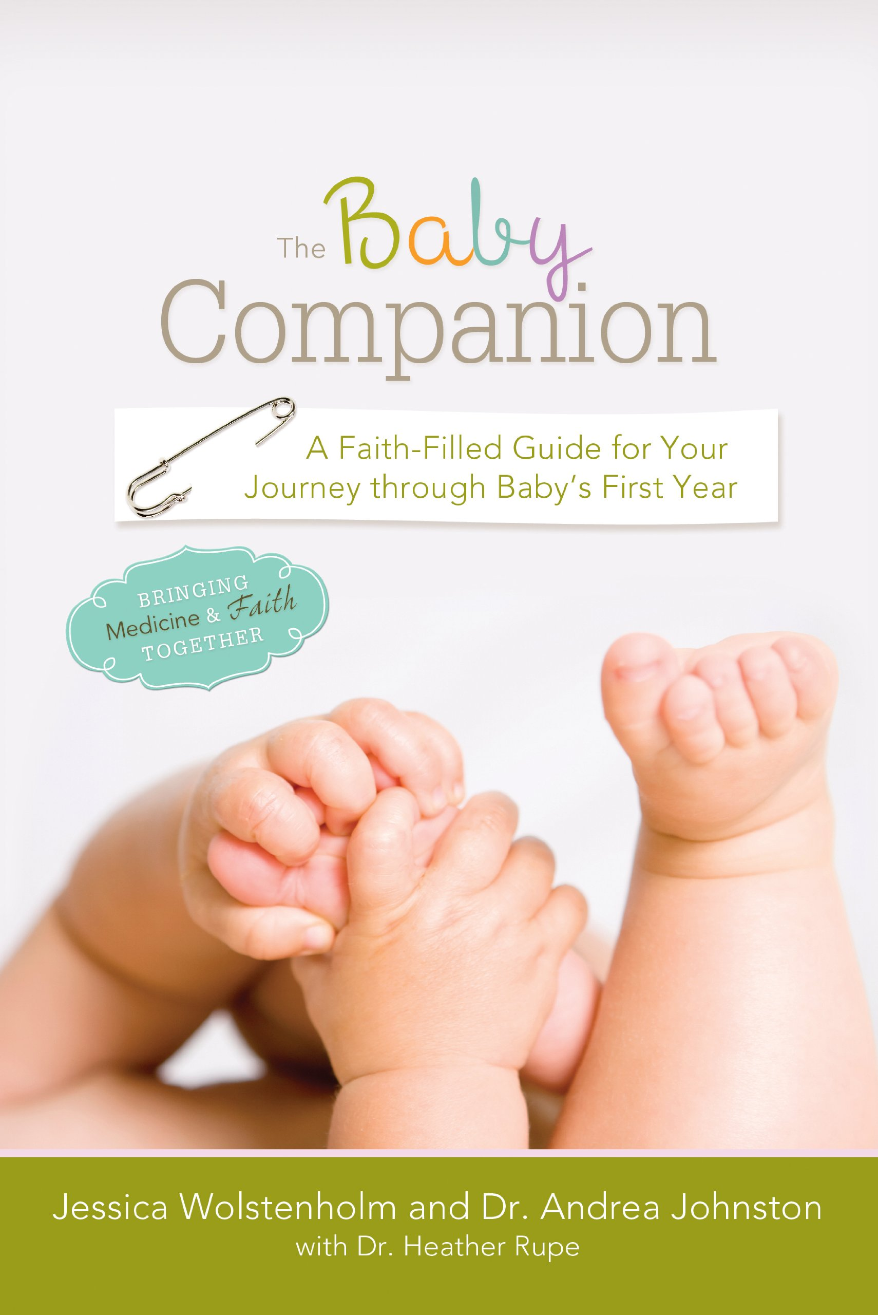 Download The Baby Companion: A Faith-Filled Guide for Your Journey through Baby's First Year pdf