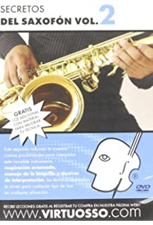 Virtuosso Saxophone Method Vol.2 (Curso De Saxofón Vol.2) SPANISH ONLY