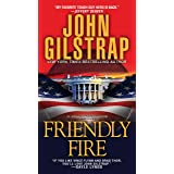 Friendly Fire (A Jonathan Grave Thriller)