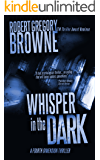 Whisper in the Dark (A Fourth Dimension Thriller Book 2)
