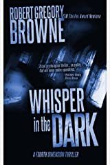Whisper in the Dark (A Fourth Dimension Thriller Book 2) Kindle Edition