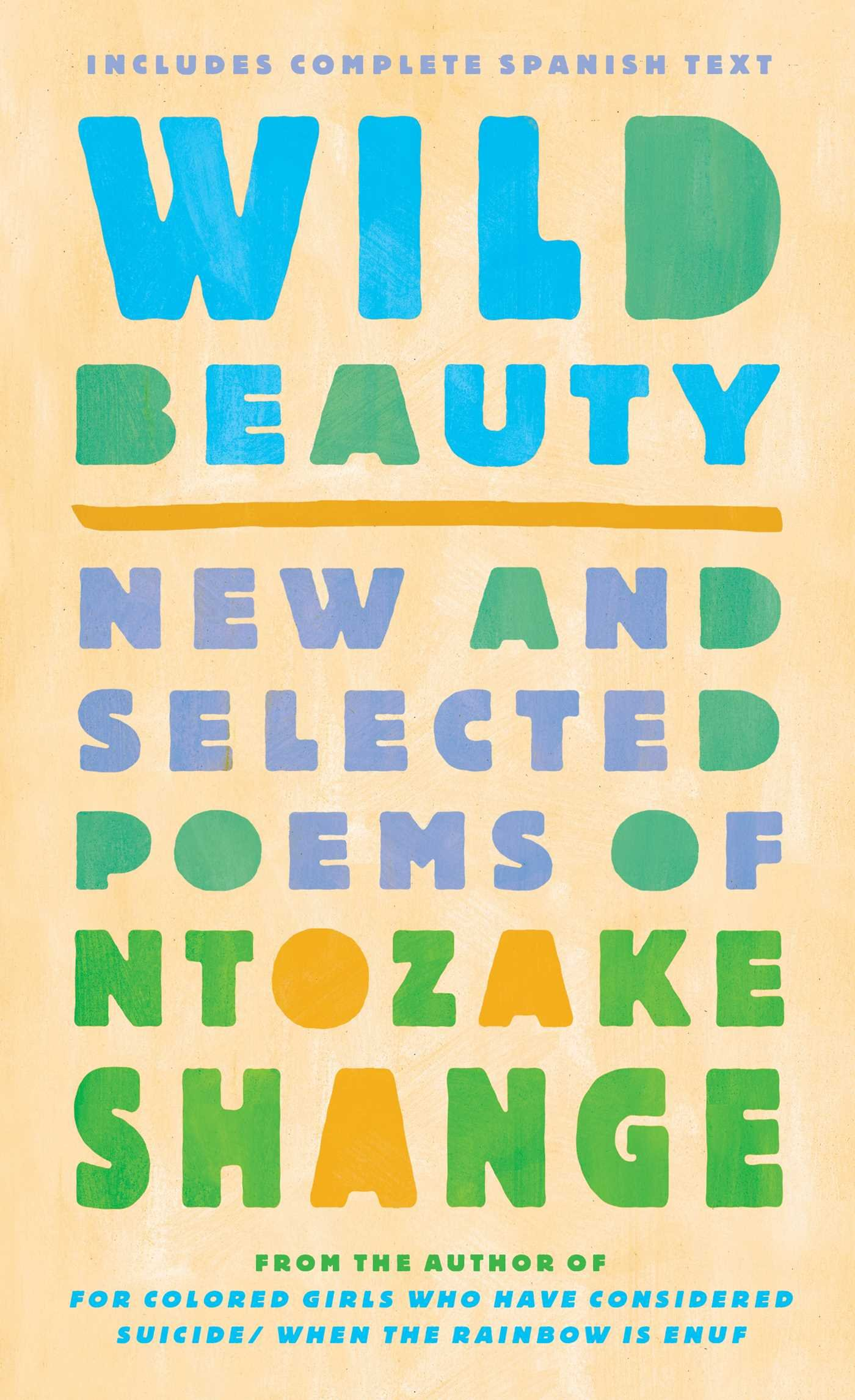 Wild Beauty: New and Selected Poems by Atria / 37 INK