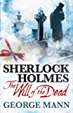 Sherlock Holmes: The Will of The Dead (Awakening)
