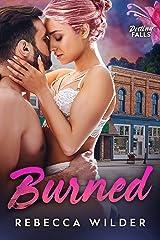 Burned (Destiny Falls Book 1) Kindle Edition