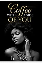 Coffee with a side of You (Entertainment District Book 1) Kindle Edition