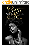 Coffee with a side of You (Entertainment District Book 1)