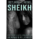 Return of the Rebel Sheikh: Gibran (Desert Kings Book 3)