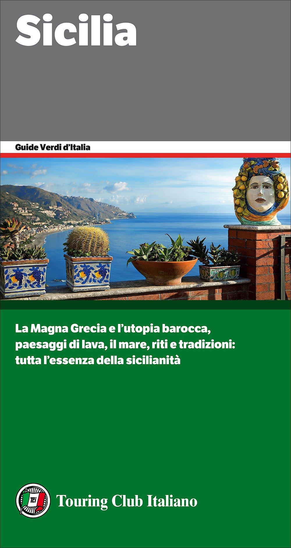 Sicilia: 1 Copertina flessibile – 8 mar 2017 $ion_1_0 [] Touring 8836570429 GEOGRAFIA GENERALE. VIAGGI