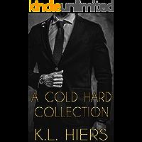 A Cold Hard Collection: Twenty-Five Dark Mafia Romance Short Stories (Cold Hard Cash Series Book 3) book cover