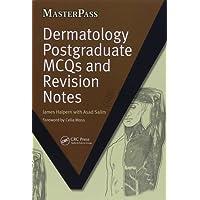 Dermatology Postgraduate MCQs and Revision Notes (MasterPass)