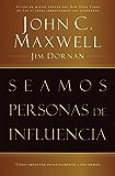 Seamos personas de influencia: Cómo impactar positivamente a los demás
