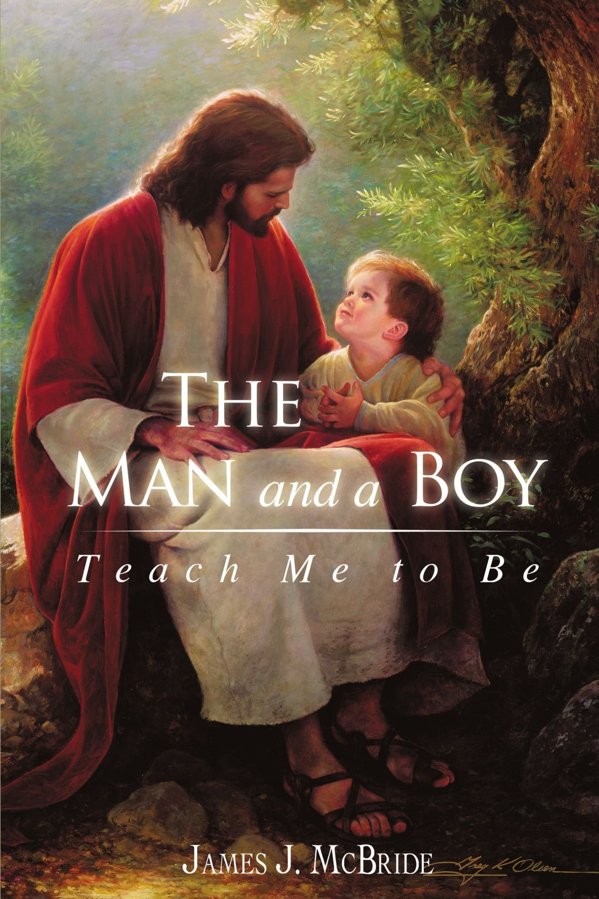 Download The Man And A Boy: Teach Me To Be pdf epub