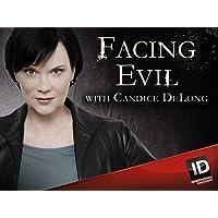 Facing Evil Season 5