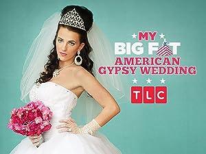 Amazon Com Watch My Big Fat American Gypsy Wedding Season 1
