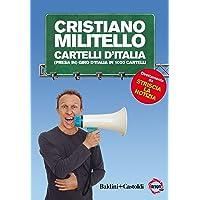 Cartelli d'italia.(Presa in) giro d'Italia in 1000 cartelli