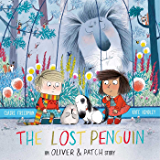 The Lost Penguin: An Oliver and Patch Story