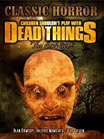 Children Shouldn't Play With Dead Things: Classic Zombie Horror
