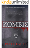 Zombie: The Curse of the Lightless (AN EASY TO READ SCRIPT BOOK)