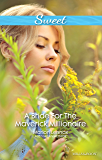 A Bride For The Maverick Millionaire (Journey Through the Outback Book 2)